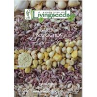 Livingseeds Garlic Production Manual