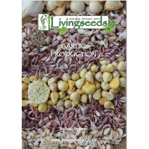 Livingseeds Garlic Production Manual